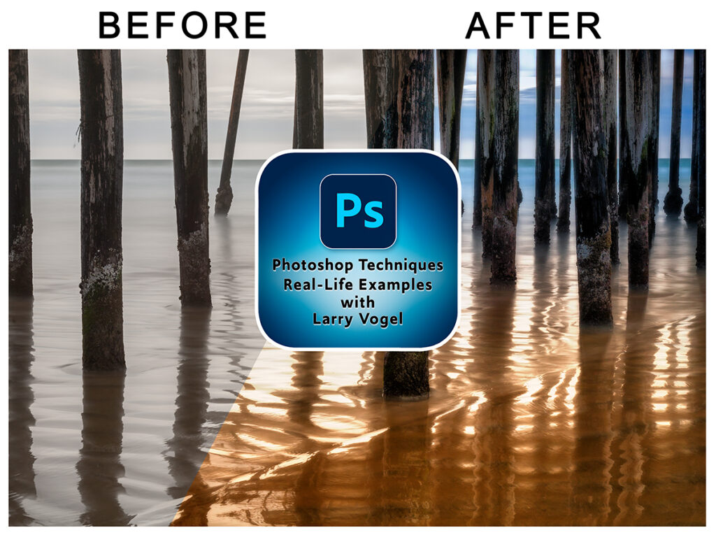 Photoshop Techniques, Real-Life Examples with Larry Vogel